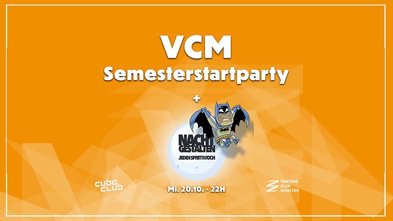 VCM Semsterstartparty X Nachtgestalten
