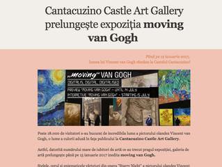 Expoziția moving Van Gogh                       se prelungește ! / Van Gogh exhibition is prolonged