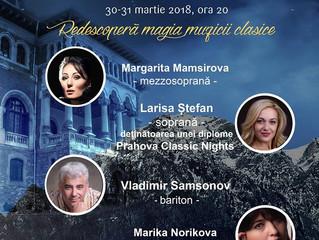 PRAHOVA CLASSIC NIGHTS continuă să vă prezinte starurile operei rusești pe 30 si 31 martie