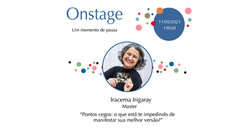 Onstage com Iracema Irigaray