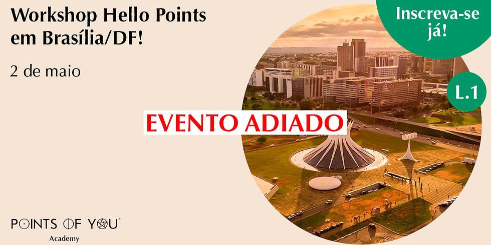 Workshop Hello Points L.1 - Brasília/DF