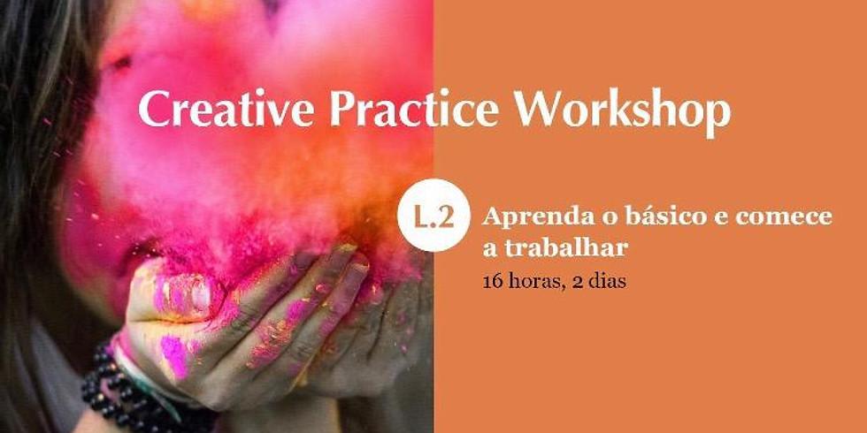 Workshop Creative Practice L.2 - São Paulo (SP)