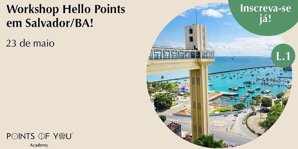 Workshop Hello Points L.1 - Salvador/BA
