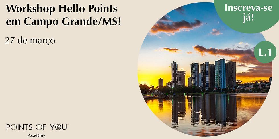 Workshop Hello Points L.1 - Campo Grande/MS