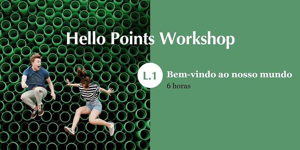 Workshop Hello Points L.1 - São Paulo (SP)