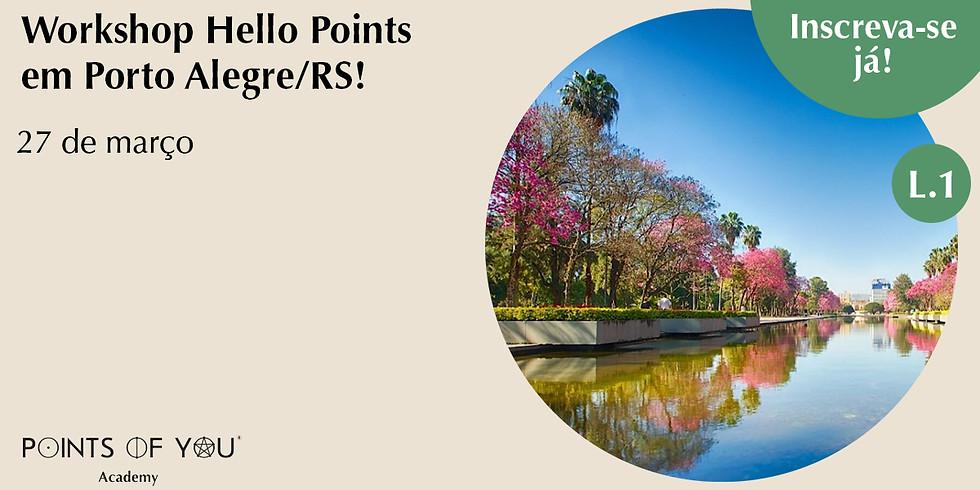 Workshop Hello Points L.1 - Porto Alegre/RS