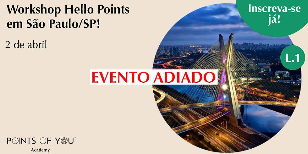 Workshop Hello Points L.1 - São Paulo/SP