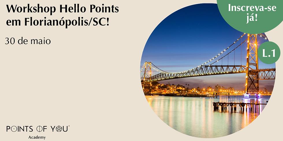 Workshop Hello Points - Florianópolis/SC