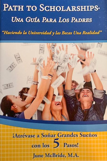 Path to Scholarships® Parent Guide SPANISH