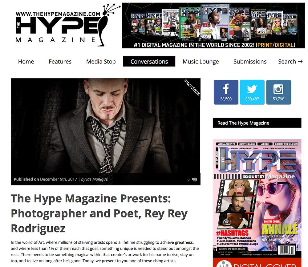 The Hype Magazine Presents: Photographer and Poet, Rey Rey Rodriguez