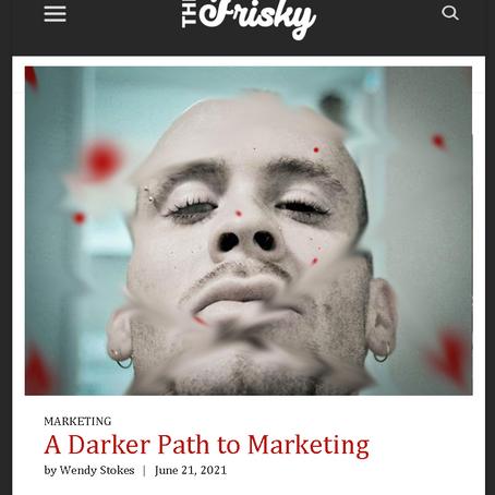 The Frisky: A Darker Path to Marketing