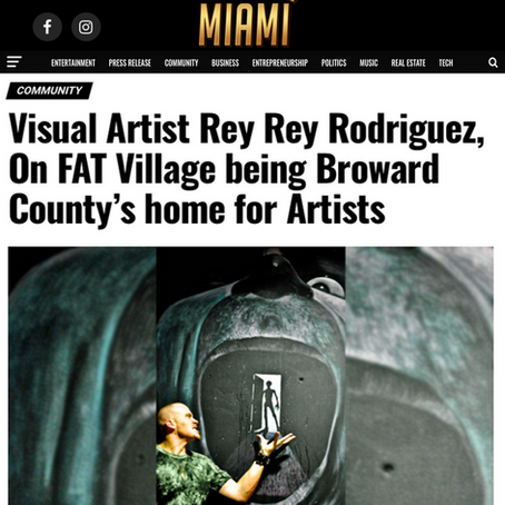 Miami Celebrities: Visual Artist Rey Rey Rodriguez - FAT Village, Broward County's home for Artists