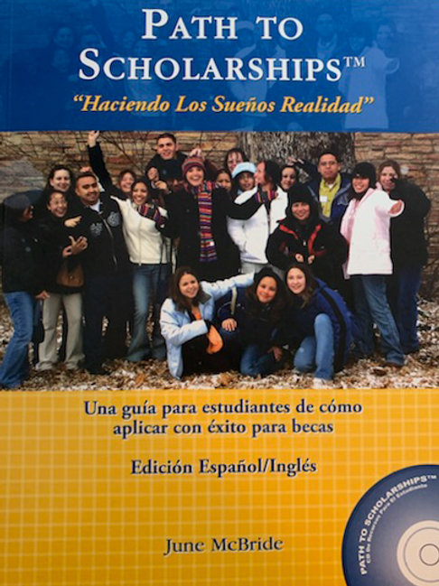 8th Edition SPANISH Path to Scholarships® High School Student Guide