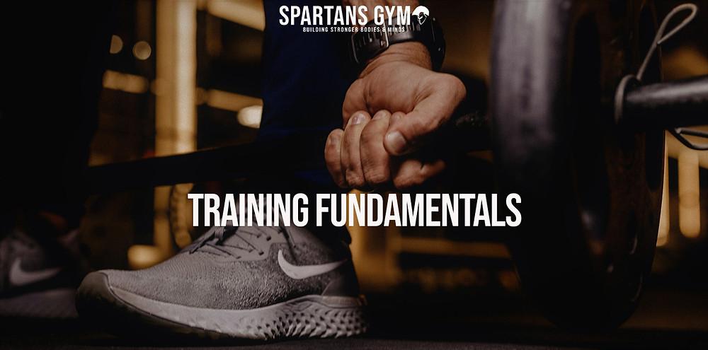 Training Fundamentals 101 - Spartans Gym 24/7 Ballarat