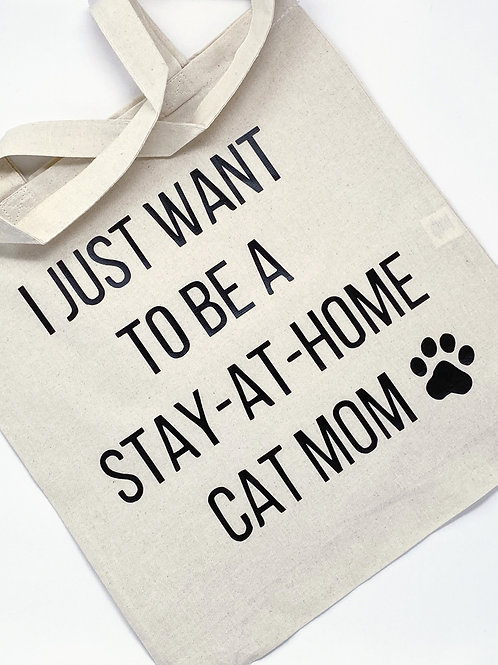 Stay-At-Home Cat Mom