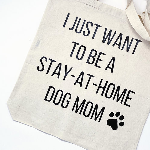 Stay-At-Home Dog Mom