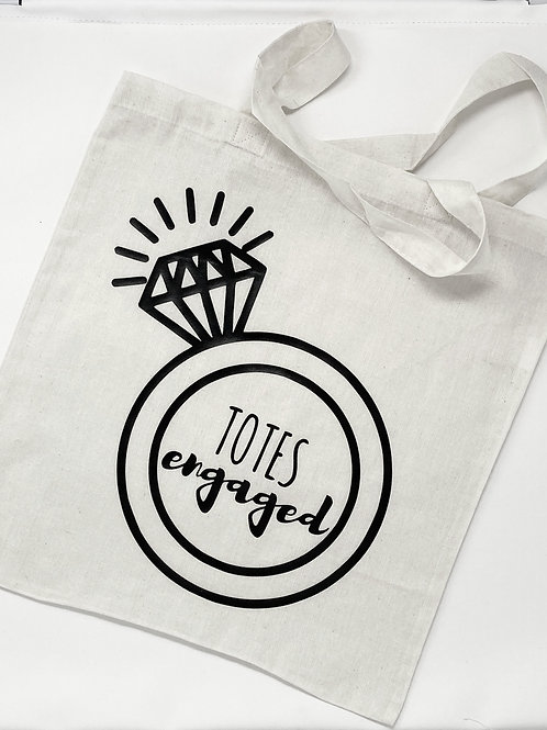 Totes Engaged!