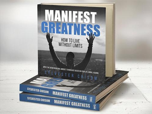 Manifest Greatness Book