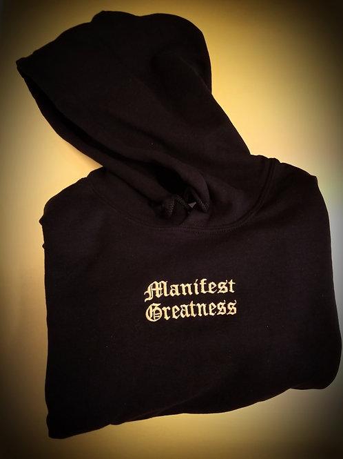 Manifest Greatness Hoodie