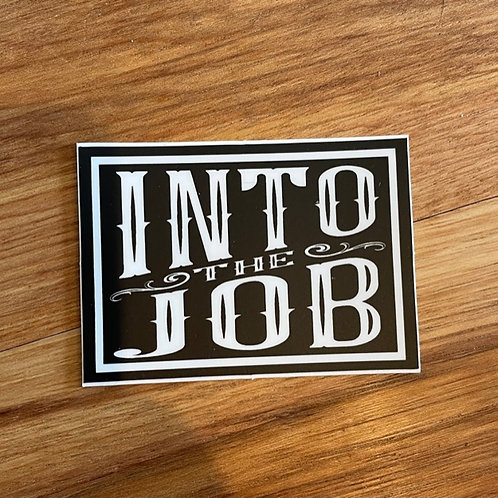 (2 Pack) Into the Job Sticker