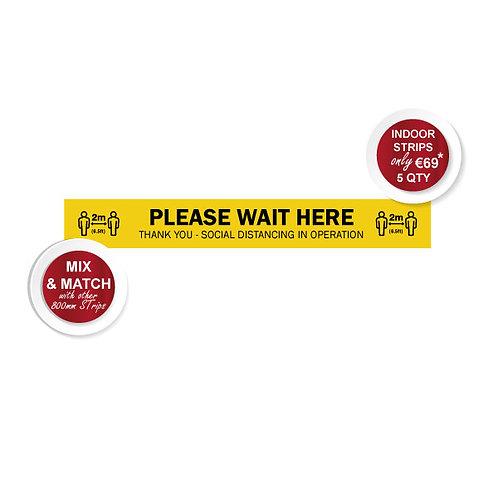 Social Distancing Indoor Floor Stickers, Please Wait Q Strips, Anti Slip - 800mm