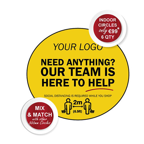 Social Distancing Indoor Floor Stickers, Need Anything? 500mm Wide