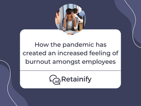Your Employees Are Experiencing Burnout And Here's Why