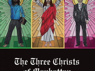 The Three Christs of Manhattan Opens Soon!