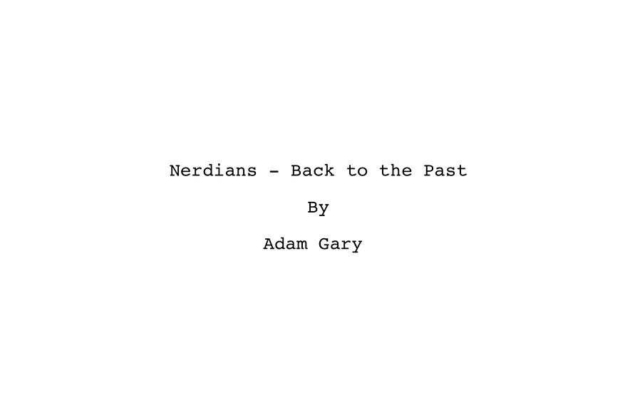 Nerdians: Back to the Past Digital Script Download