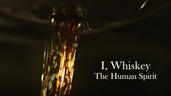 VIDEO: I, Whiskey: The Human Spirit