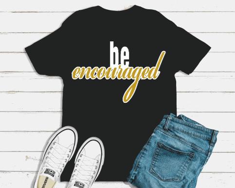 be encouraged unisex t-shirt