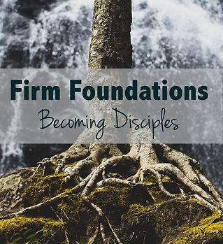 Firm Foundations.jpg