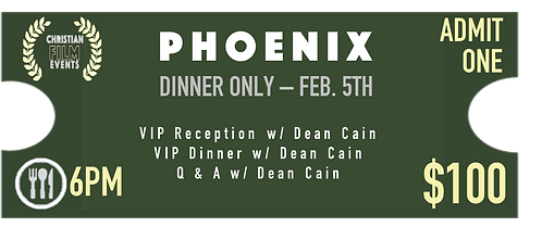 PHOENIX - Dinner Only