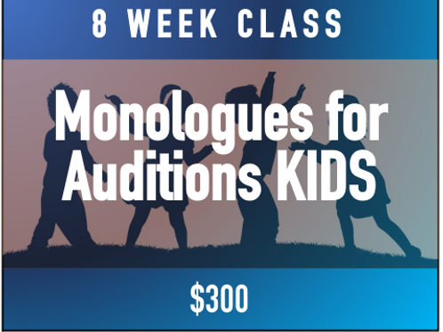 Monologues for Acting Auditions - Kids