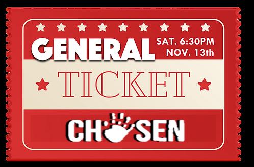 General Admission Premiere - CHOSEN