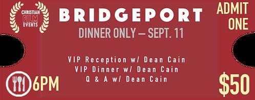 BRIDGEPORT- Dinner Only