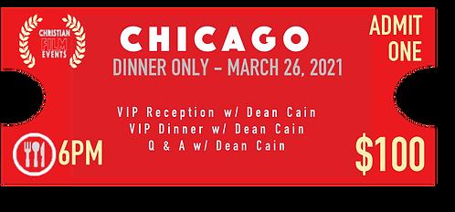 CHICAGO - Dinner Only
