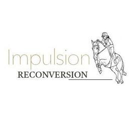Impulsion Reconversion