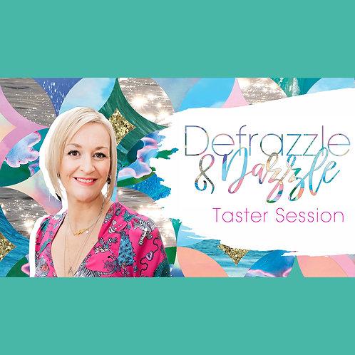 Defrazzle & Dazzle Taster Experience