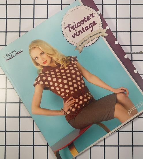 Tricoter vintage, 30 modèles femme et homme - Phildar