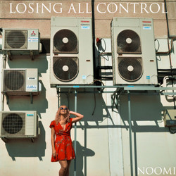 losing all control