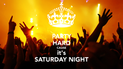 party-hard-cause-it-s-saturday-night
