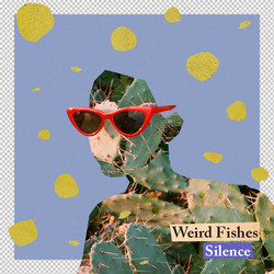 Weird Fishes / Silence
