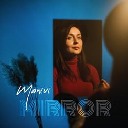 Manivi - Mirror