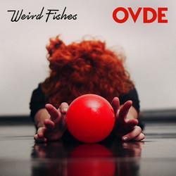 Weird Fishes - Ovde
