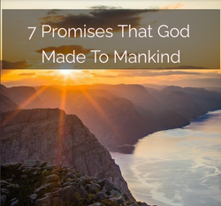 7 Promises That God Made To Mankind Image