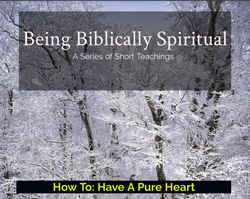 How To Have A Pure Heart