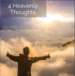 4 Heavenly Thoughts To Consider