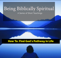 How To Find God's Pathway In Life