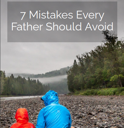 7 Mistakes Every Father Should Avoid